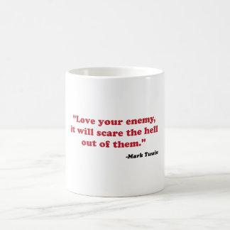 Mark Twain - ame a su enemigo Taza Clásica
