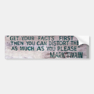 Mark Twain bumper sticker Car Bumper Sticker