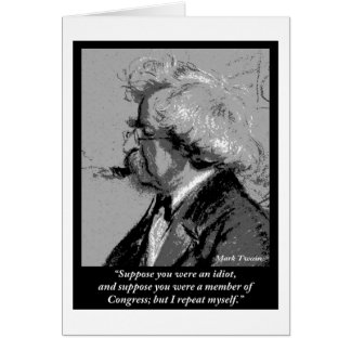 Mark Twain Drawing and Quote on Congress Card