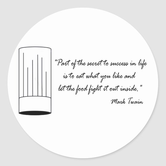 Mark Twain Food Quote Classic Round Sticker