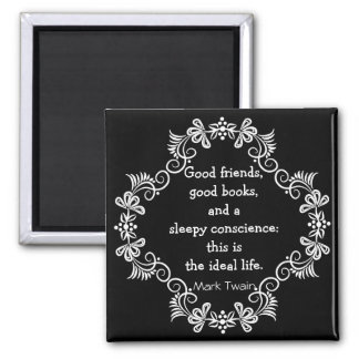 Mark Twain Inspirational  Ideal Life Quotation Magnet
