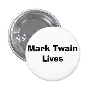 Mark Twain Lives - Customized Pinback Button