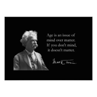 Mark Twain on Aging Poster