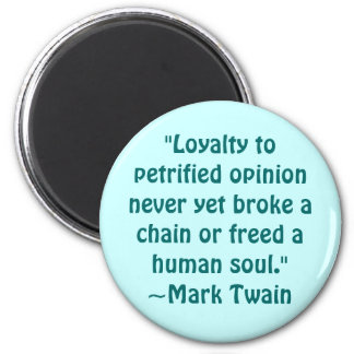 Mark Twain Petrified Opinion Quote 2 Inch Round Magnet