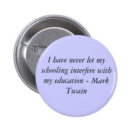 Mark Twain Pin Redondo De 2 Pulgadas