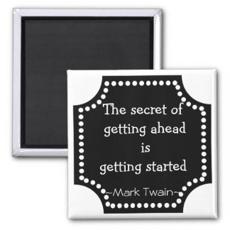 Mark Twain Quotation - Inspirational Gift Magnet