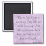 Mark Twain Quote 2 Inch Square Magnet