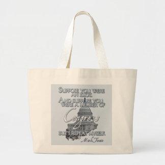 Mark Twain Quote:  Idiots & Congressmen Jumbo Tote Bag