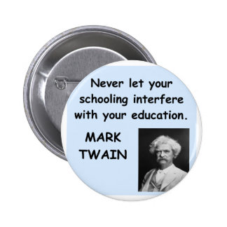 Mark Twain quote Pinback Button