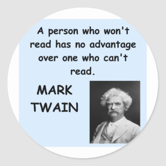 Mark Twain quote Round Stickers