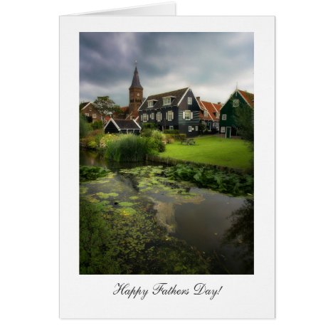 Marken Village Netherlands - Happy Fathers Day Card