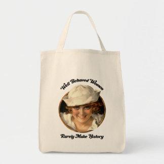 Market Bag-Well Behaved Women Rarely Make History Tote Bag