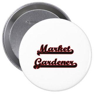 Market Gardener Classic Job Design 4 Inch Round Button