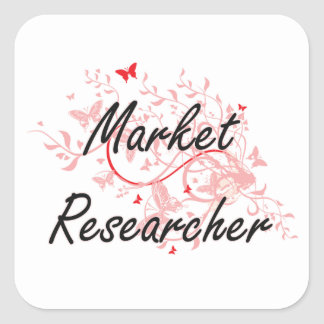 Market Researcher Artistic Job Design with Butterf Square Sticker