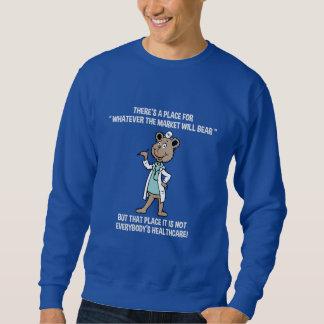 Market Will bear Sweatshirt