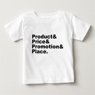 Marketing Mix   Product Price Promotion & Place Baby T-Shirt