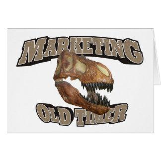 Marketing Old Timer! Card