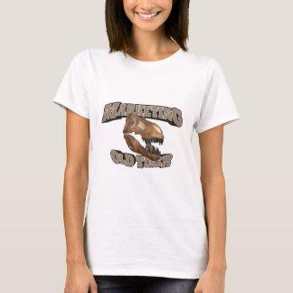 Marketing Old Timer! T-Shirt
