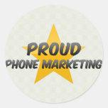 Márketing orgulloso del teléfono pegatina redonda