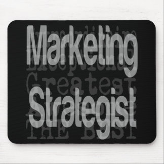 Marketing Strategist Extraordinaire Mouse Pad