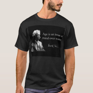 MarkTwain on Aging T-Shirt