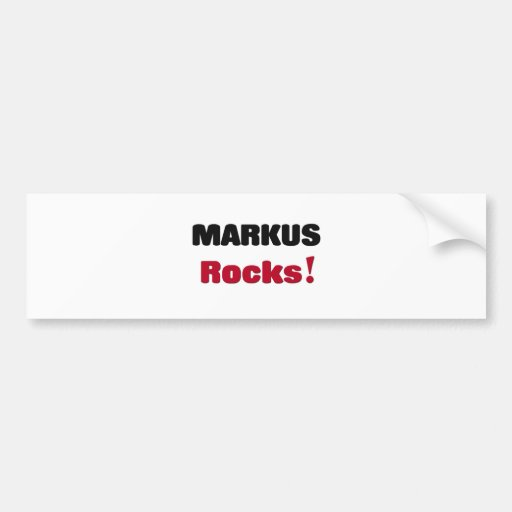 Markus Rocks Car Bumper Sticker