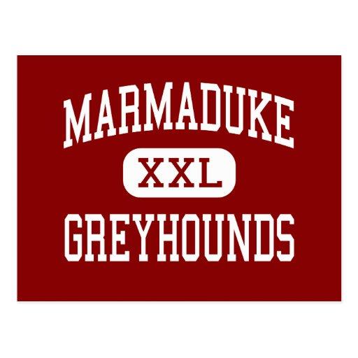 Marmaduke - Greyhounds - High - Marmaduke Arkansas Post Cards