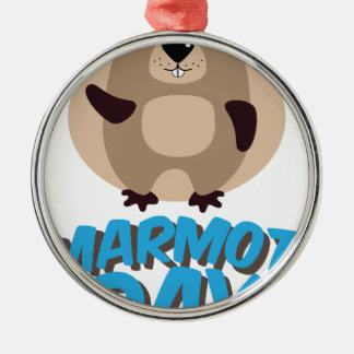Marmot Day - Appreciation Day Metal Ornament