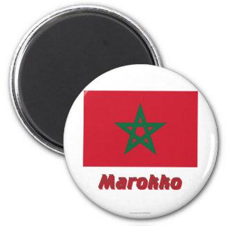 Marokko Flagge mit Namen 2 Inch Round Magnet