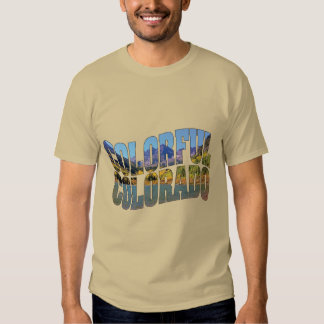 Maroon Bells and Very Colorful Colorado! Shirt