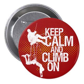 Maroon Keep Calm and Climb On Rock Climbing Button