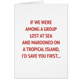 Marooned on an Island with You Funny Valentine Card