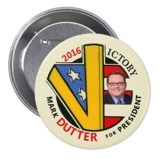 Marque Dutter para el presidente 2016 Pins