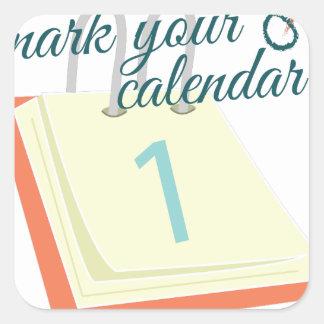 Marque su calendario pegatina cuadrada
