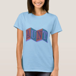 Women's Basic T-Shirt with Marquee Aunt design