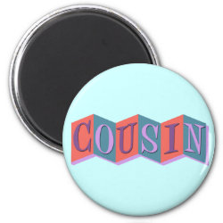 Round Magnet with Marquee Cousin design