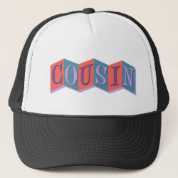 Trucker Hat with Marquee Cousin design