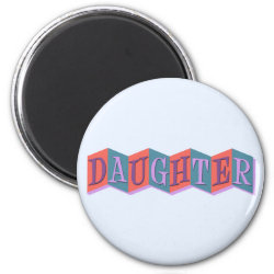 Round Magnet with Marquee Daughter design