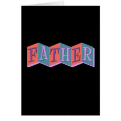 Marquee Father Greeting Card