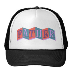 Trucker Hat with Marquee Father design