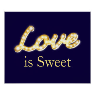 Marquee Lights Love is Sweet Poster - blue