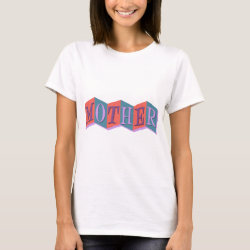 Women's Basic T-Shirt with Marquee Mother design
