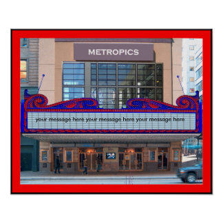 Marquee Poster Personalize  it (45 characters)