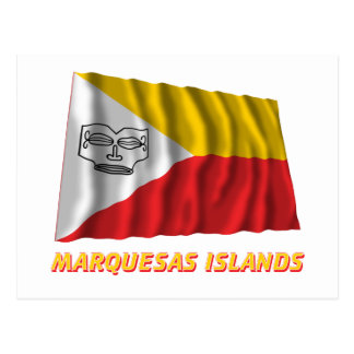Marquesas Islands waving flag with name Postcard