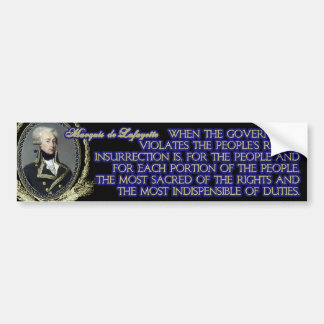 Marquis de Lafayette Quote on Insurrection Car Bumper Sticker