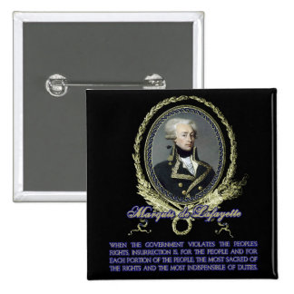 Marquis de Lafayette Quote on Insurrection Button