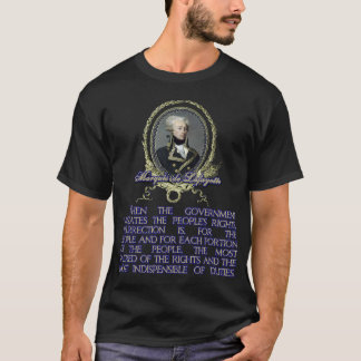 Marquis de Lafayette Quote on Insurrection T-Shirt