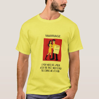 Marraige Is Much Like T-Shirt