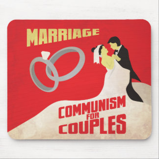 Marriage: Communism for Couples Mouse Pad