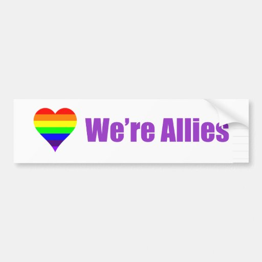 """Marriage Equality bumper sticker """"We're Allies"""""""